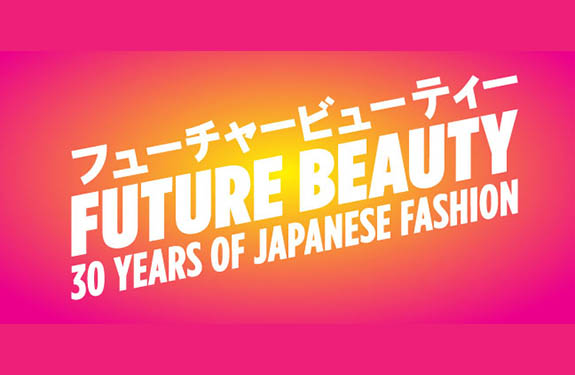 Future Beauty : 30 Years of Japanese Fashion