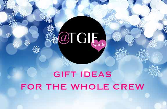 Great Gift Ideas for your Whole Crew