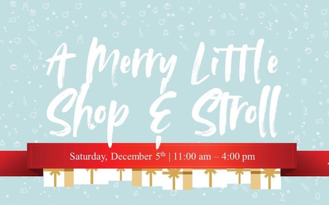 A Merry Little Shop & Stroll
